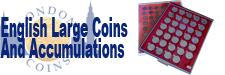 Sell your English Coins Large Coins and Accumulations