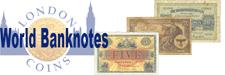World Banknotes : Covers paper money from all countries, we include here also Scottish and Irish notes as well as Channel Islands and the Isle of Man.