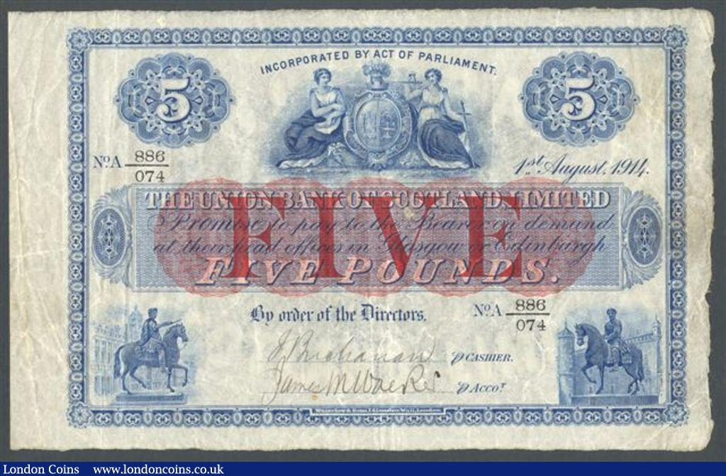 Scotland Union Bank £5 dated 1st August 1914 serial No.A 886/074, PickS806, handsigned, very scarce, Fine+ : World Banknotes : Auction 122 : Lot 611