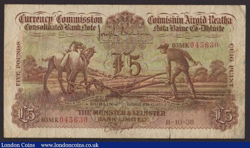 Ireland Currency Commission Ploughman £5 dated 8-10-38 for The Munster & Leinster Bank Limited, series 03MK 045630 signed Brennan/Hosford, Pick21b (CML8), pinholes & border tear at bottom right, Fine : World Banknotes : Auction 136 : Lot 691