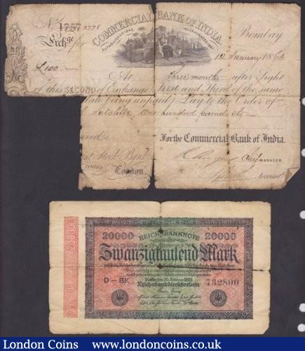 India, Commercial Bank of India Sight note dated 1864 for £100 sterling, large splits & missing bottom left area, only Good but interesting plus low grade German note 1923 : World Banknotes : Auction 140 : Lot 544