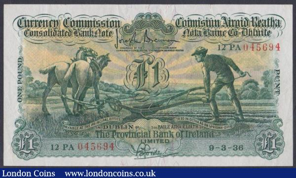 Ireland Currency Commission Ploughman £1 dated 9-3-36 for The Provincial Bank of Ireland Limited, series 12PA 045694 signed Brennan/Forde, Pick38b (Blake/Callaway CPB 5), almost VF : World Banknotes : Auction 144 : Lot 278