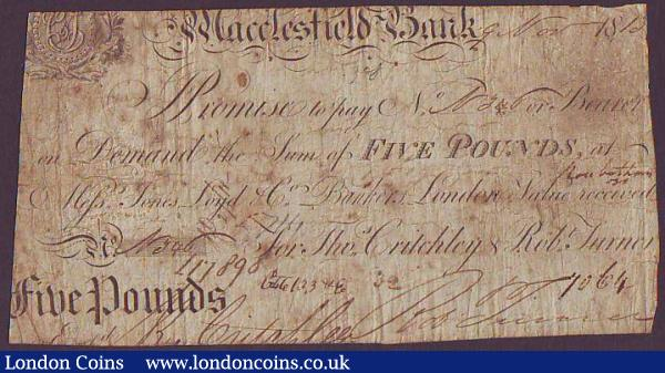Macclesfield Bank £5 dated 1813 series No.V346 for Thos. Critchley & Robt. Turner (Outing 1318c), clipped edges, about Fine and scarce : English Banknotes : Auction 148 : Lot 91