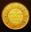 London Coins : A149 : Lot 1186 : India 15 Rupees 1918 KM#525 VF with some surface marks and edge nicks, a very rare one-year issue an...