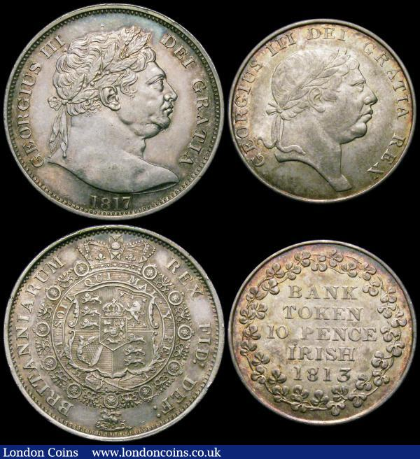 Halfcrown 1817 Bull Head ESC 616, Bull 2090 A/UNC with some scuffs on the King's chin, and a contact mark above the head, Halfpenny 1771 Peck 896 NEF, Ireland Ten Pence Bank Token 1813 S.6618 EF and with an attractive subtle tone : English Coins : Auction 163 : Lot 603
