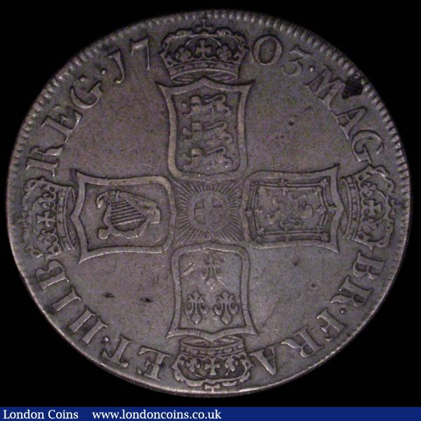 Crown 1703 VIGO ESC 99, Bull 1340 with two small peripheral flaws NVF/GF : English Coins : Auction 167 : Lot 461