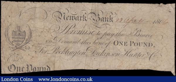 Newark Bank 1 Pound dated 29th April 1805 For Pocklington, Dickinson, Hunter and Co., (Outing 1488b; Grant 1998B), about VG slightly trimmed bottom edge, embossed Revenue stamp still fairly visible to centre left and bankruptcy stamp on reverse : English Banknotes : Auction 169 : Lot 106
