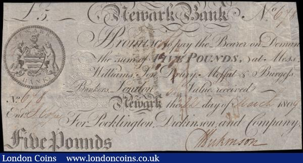 "Newark Bank 5 Pounds last year dated 22nd March 1809 before failure No. 678 For Pocklington, Dickinson & Co. manuscript signed Wm. Dickinson and J. Cope (?) for entered (Outing 1488k; Grant 1998C), presentable Fine - VF slightly trimmed possibly original and multiple pinholes in body, Rare. Embossed Revenue stamp for 1 Shilling is quite clear at left obverse and 1 bankruptcy stamp on reverse with manuscript signatures. The note features the Bank's Coat of Arms and name in circular frame at left obverse and printed on watermarked paper where watermark reads ""NEWARK"" at centre and printed in an upside-down mirror-image fashion. : English Banknotes : Auction 169 : Lot 107"