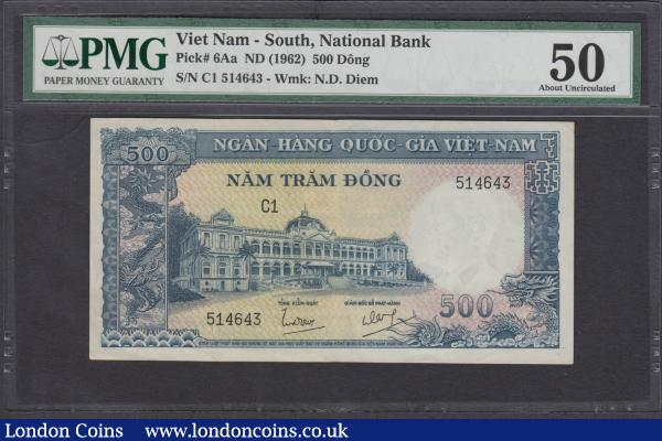 Vietnam (South) National Bank 500 Dong Pick 6Aa ND 1962 serial number C1 514643, in a PMG holder graded About UNC 50 Minor Rust Staple holes. Green-blue on gold and pinkish underprint featuring Dragon in panel at left, palace building at left centre on obverse and Farmer with two water buffalos at right on reverse. Watermarked Ngo Dinh Diem and a Rarely seen especially above the mid grade range and very interesting note being the highest denomination for the 1962 issues : World Banknotes : Auction 170 : Lot 267