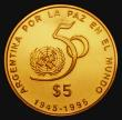 London Coins : A172 : Lot 512 : Argentina Five Pesos Gold 1995 50th Anniversary of the United Nations KM#136 Gold Proof, nFDC with a...