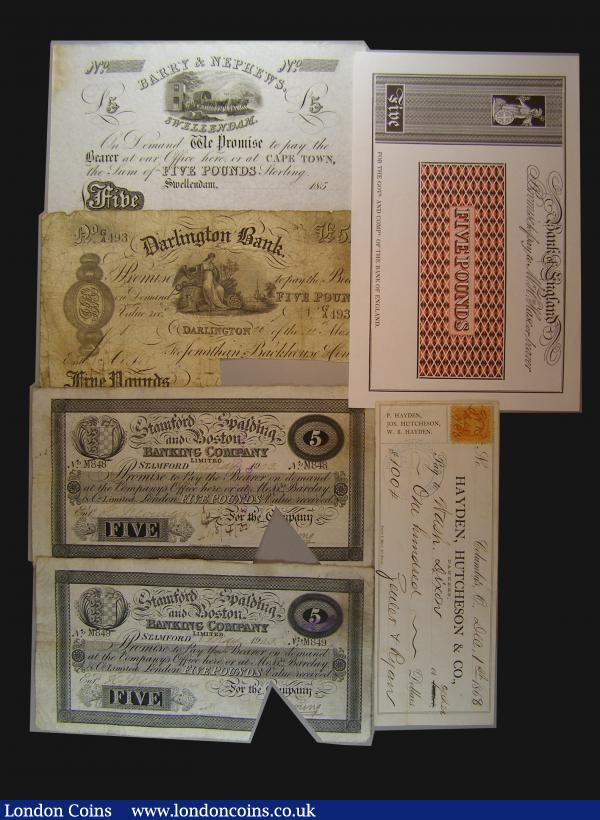 "Darlington Bank £5 1850 VF cut cancelled, Stamford and Spalding Five Pounds 1903 (2) both VF and with triangular shaped cut through the signature, South Africa £5 Barry & Nephews Swellendam ""or at CAPE TOWN"" 1850x unsigned remainder EF, USA $100 cheque Columbus Dec 1 1868 VF and a reproduction Bank of Scotland Five Pounds trial : English Banknotes : Auction 172 : Lot 58"